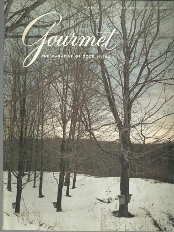 Gourmet Magazine March 1975 New England Maple Sugaring on Cover