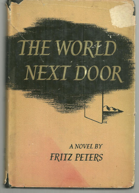 World Next Door by Fritz Peters 1949 1st edition w/DJ