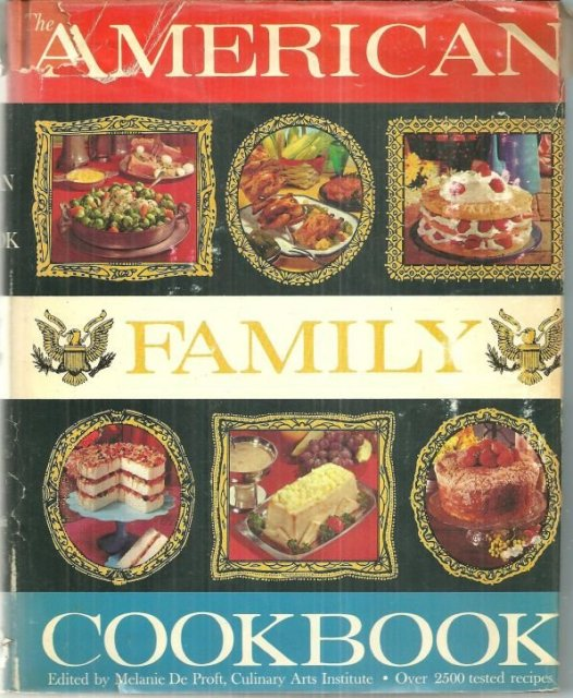 American Family Cookbook Edited by Melanie De Proft DJ