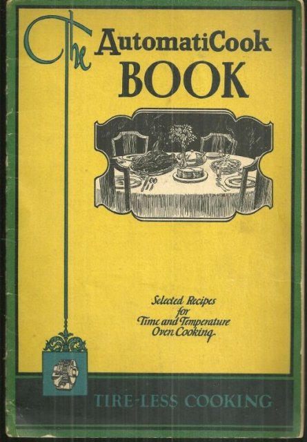 Automaticook Book Selected Recipes for Tire-Less Cookin