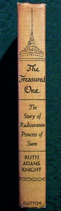 Vintage Book The Treasured One by Knight 1958 Rudivoravan Princess of Siam
