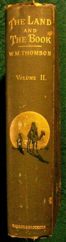 Antique The Land and the Book Vol. II Central Palestine/Phoenicia 1882 Thomson