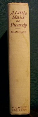 Antique Book A Little Maid of Picardy by Blanchard First Edition