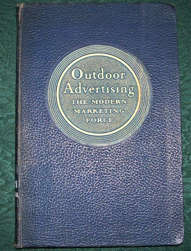Vintage Book Outdoor Advertising the Modern Marketing Force 1928 First Edition