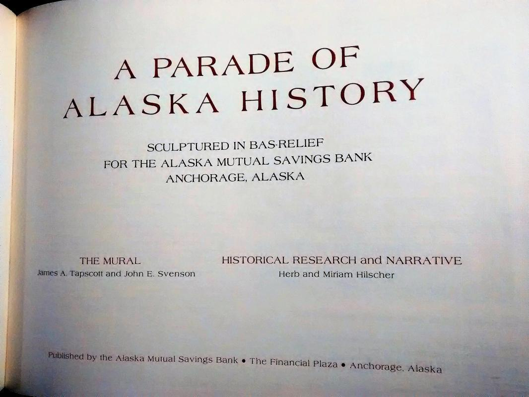 Vintage Book A Parade of Alaska History 1976
