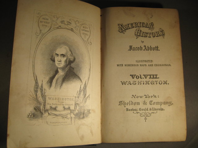 American History by Jacob Abbott Vol VIII Washington cp 1865 1st edition