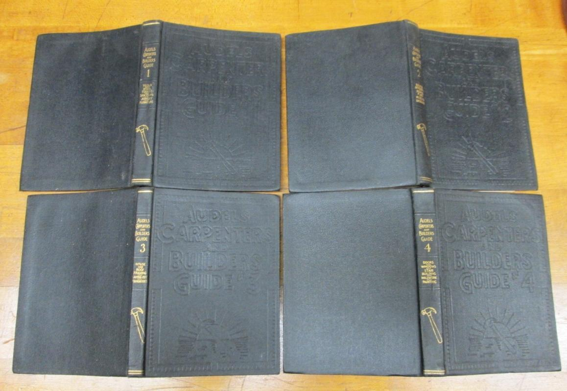 Audels Carpenters and Builders Guide 4 Vol 1928