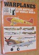 Warplanes & Air Battles of World War II