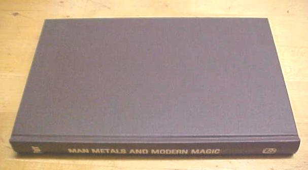 Man Metals and Modern Magic by Parr 1978
