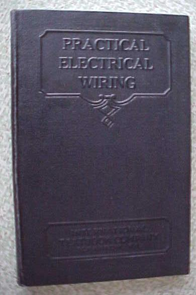 Practical Electrical Wiring 1934 International Textbook