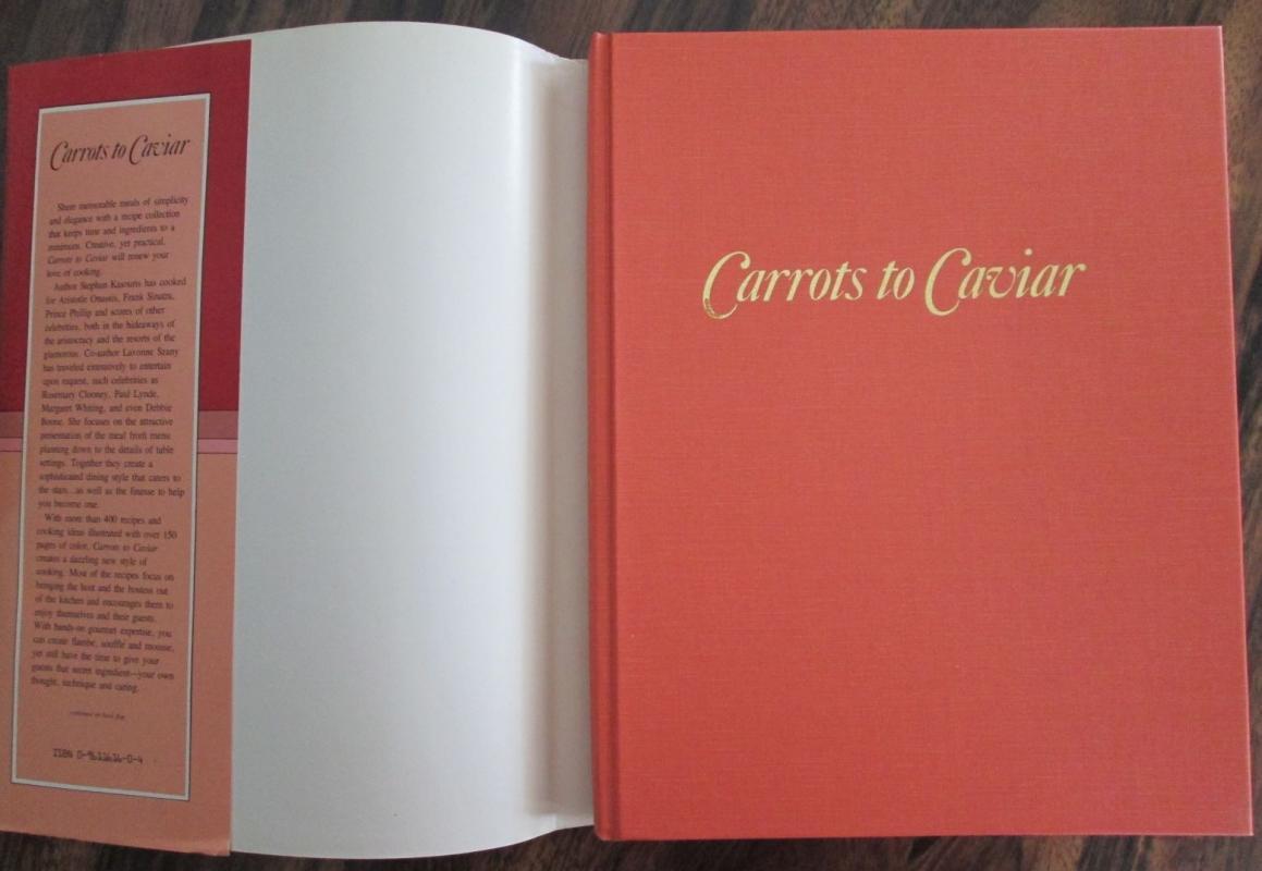 Carrots to Caviar: Entertaining Gourmet & Flambe Recipes
