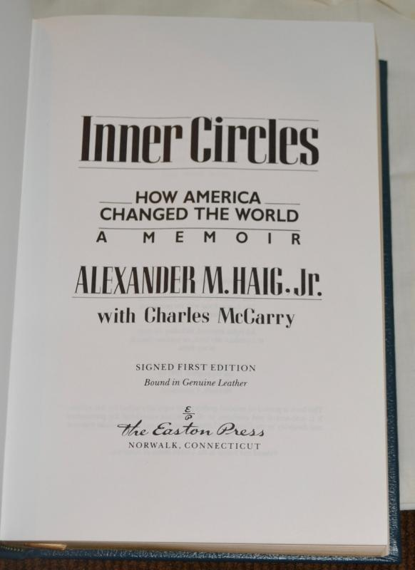 INNER CIRCLES BY ALEXANDER HAIG - AUTOGRAPHED COPY!