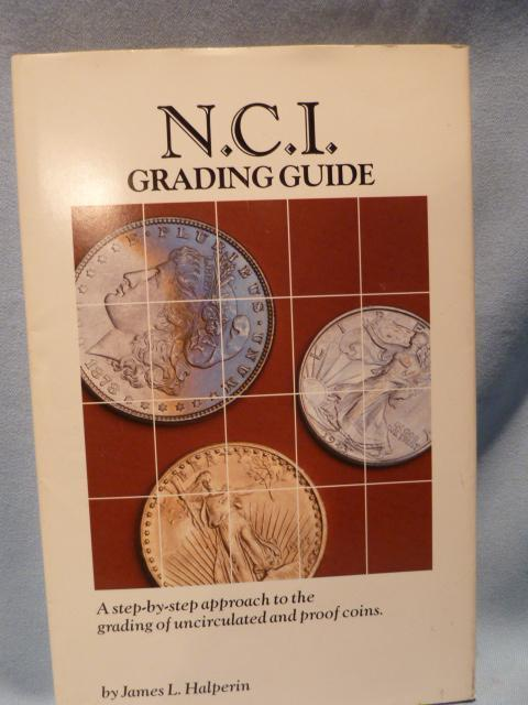 VINTAGE N.C.I. GRADING GUIDE BY JAMES L. HALPERIN 1986 IN MINT CONDITION