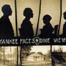 Yankee Faces / Dixie Views