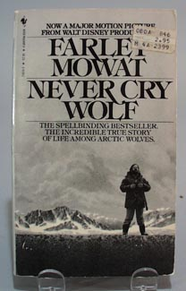 Farley Mowat, Never cry Wolf paperback book