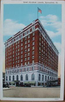 Hotel Abraham Lincoln, Springfield Ill postcard,