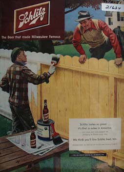 Schlitz Beer And Man Painting Fence And Neighbor Ad 1951