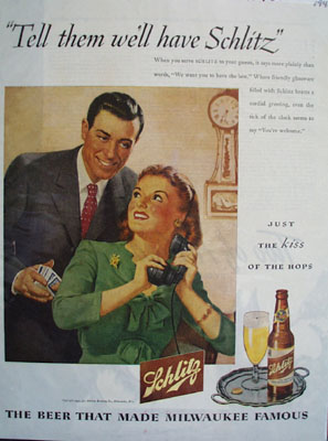 Schlitz Beer We Will Have Schlitz Ad 1945