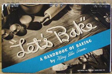 Lets Bake By Mary Ellis Ames Cookbook 1941