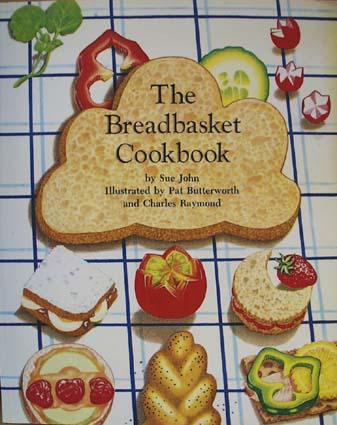 The Bread Basket Cookbook 1982