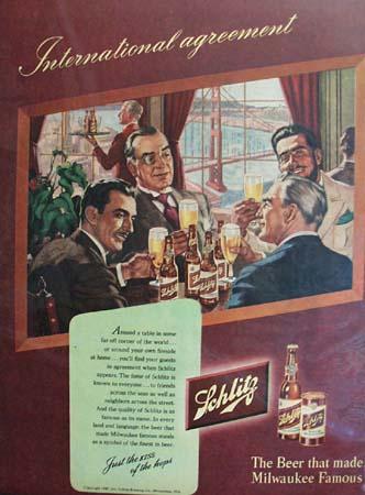 Schlitz Beer International Agreement Ad 1947