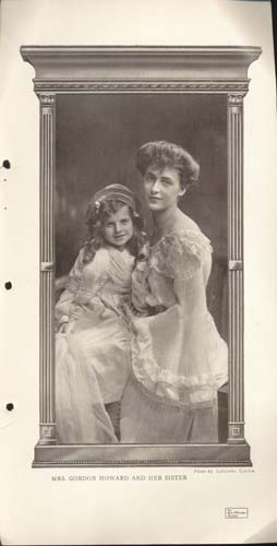 Mrs. Gordon Howard & Sister March 1907 Photo