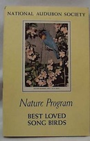 National Audubon 1954 Best Loved Song Birds