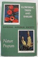 National Audubon 1956 Flowering Trees Shrubs