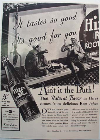 Hires Root Beer Ain't It The Truth Ad 1937