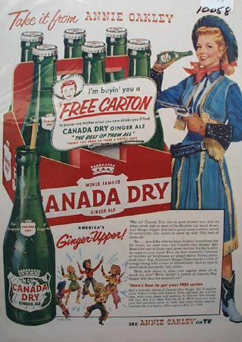 Canada Dry Ginger Ale Annie Oakley Ad 1954