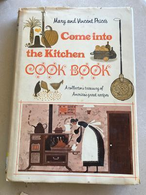 Vintage COME INTO THE KITCHEN COOK BOOK By Mary & Vincent Price HCDJ 1969