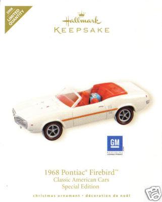 Hallmark 1968 PONTIAC FIREBIRD Classic Car Repaint /2008 Limited Quantity Ornament ~Die cast metal