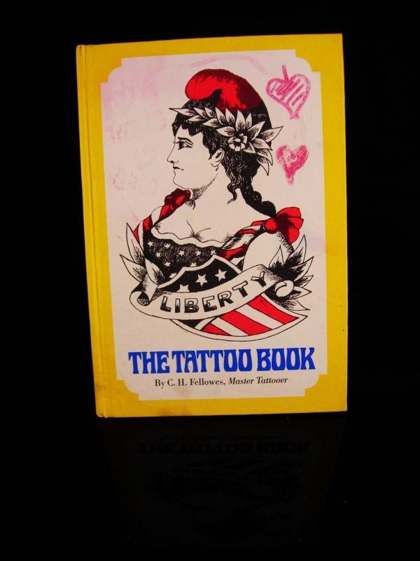 The Tattoo book - C H Fellowes - first edition - master Tattooer - hardback 1971 - rare book