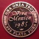 VIVA MEXICO 1985 UNA ONZA TROY .999 PLATA PURA PURE SILVER BULLION ROUND