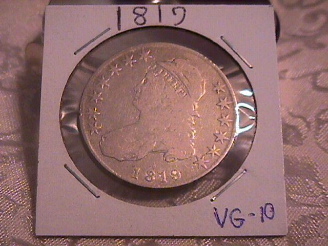 CAPPED BUST HALF DOLLAR  DATED -1819 GRADED VERY GOOD 10   Condition