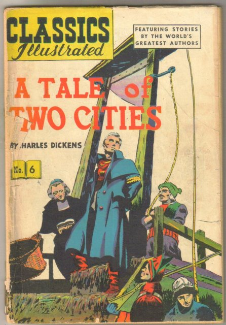 Classics Illustrated #6 hrn 51 (A Tale of Two Cities) fair 1.5