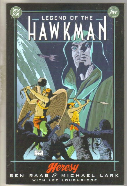Legend of the Hawkman book two comic book mint 9.8