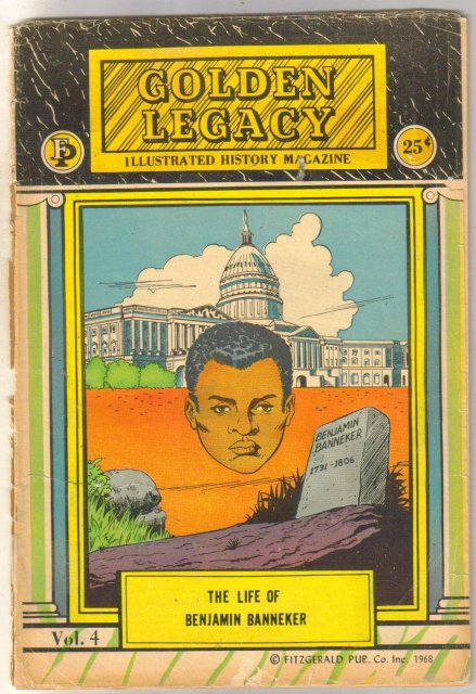 Golden Legacy #4 Black History Life of Benjamin Banneker comic book poor 1.0