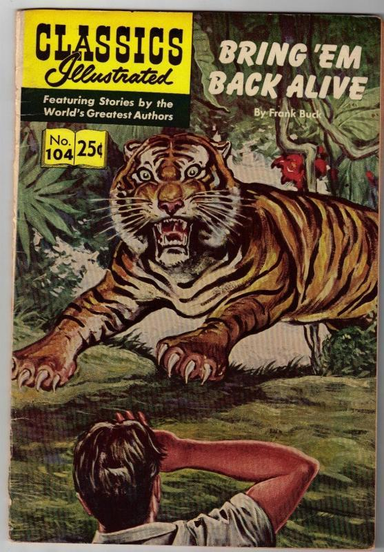 Classics Illustrated #104 Bring Em Back Alivel comic book fine 6.0 HRN #169