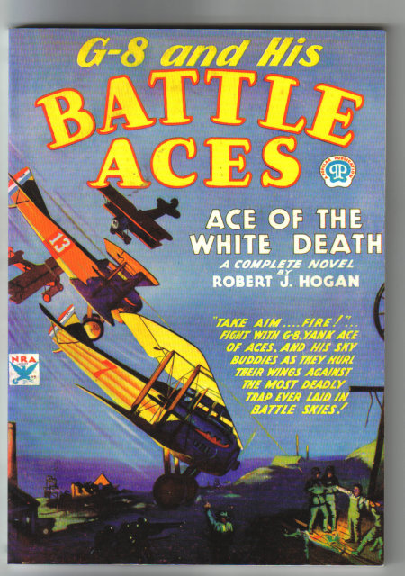 G-8 and His Battle Aces Ace of the White Death a complete novel by Robert J. Hogan