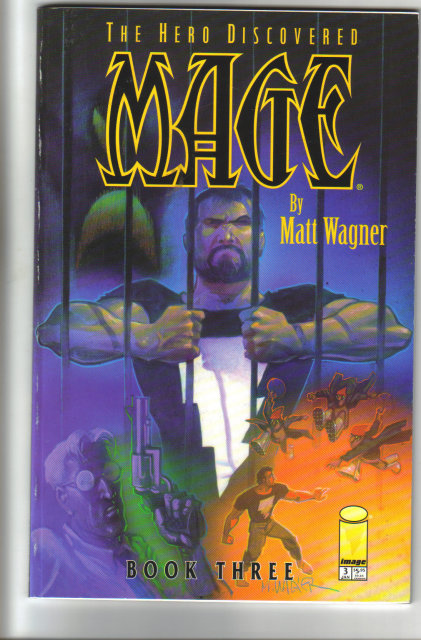 The Hero Discovered Mage by Matt Wagner Book 3