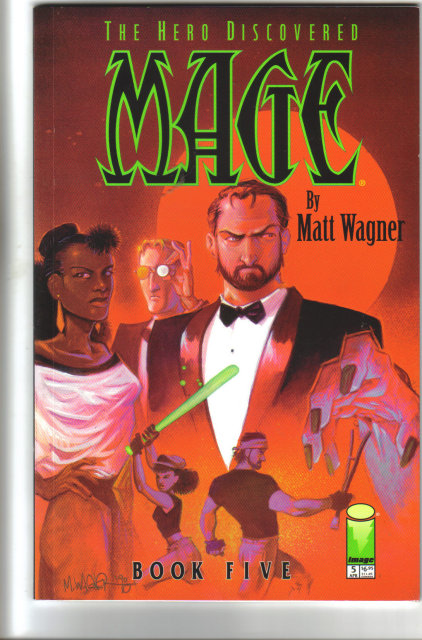 The Hero Discovered Mage by Matt Wagner Book 5