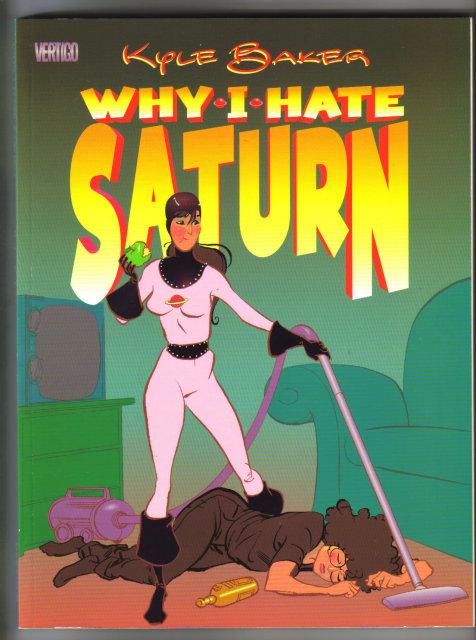 Why I Hate Saturn by Kyle Baker Dc Vertigo graphic novel mint 9.8