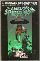 The Amazing Spider-man volume 3 Until the Stars Turn Cold trade paperback  brand new  mint
