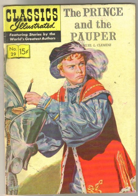 Classic Illustrated #29 hrn#128 The Prince and the Pauper by Samuel L. Clemens aka Mark Twain comic book fine 6.0