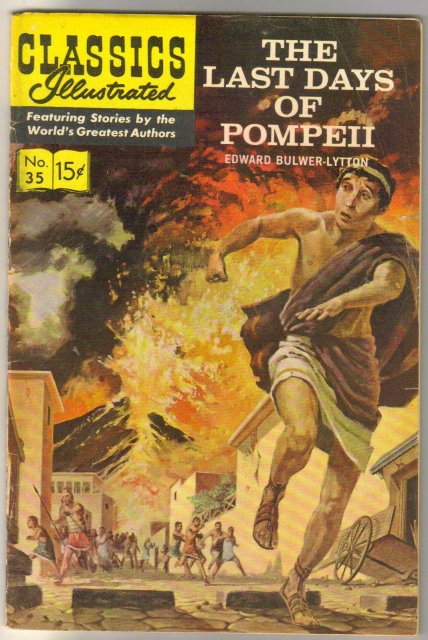Classic Illustrated #35 hrn#161 The Last Days of Pompeii by Edward Bulwer-Lytton comic book fine 6.0