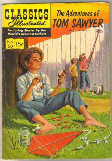 Classic Illustrated #50 hrn#150 The Adventures of Tom Sawyer by Samuel L. Clemens aka Mark Twain comic book fine 6.0
