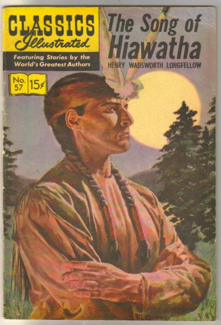 Classic Illustrated #57 hrn#139 The Song of Hiawatha by Henry Wadsworth Longfellow comic book fine 6.0