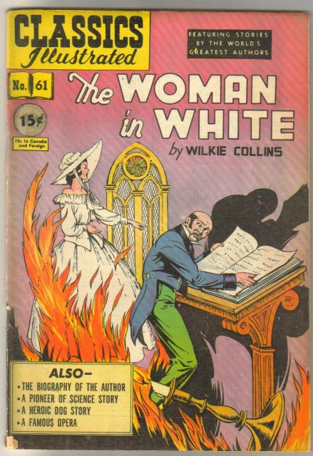 Classic Illustrated #61 hrn#62 The Woman in White by Wilkie Collins comic book fine 6.0