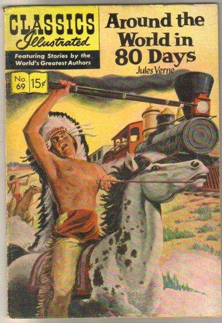 Classic Illustrated #69 hrn#136 Around the World in 80 Days by Jules Verne comic book fine 6.0